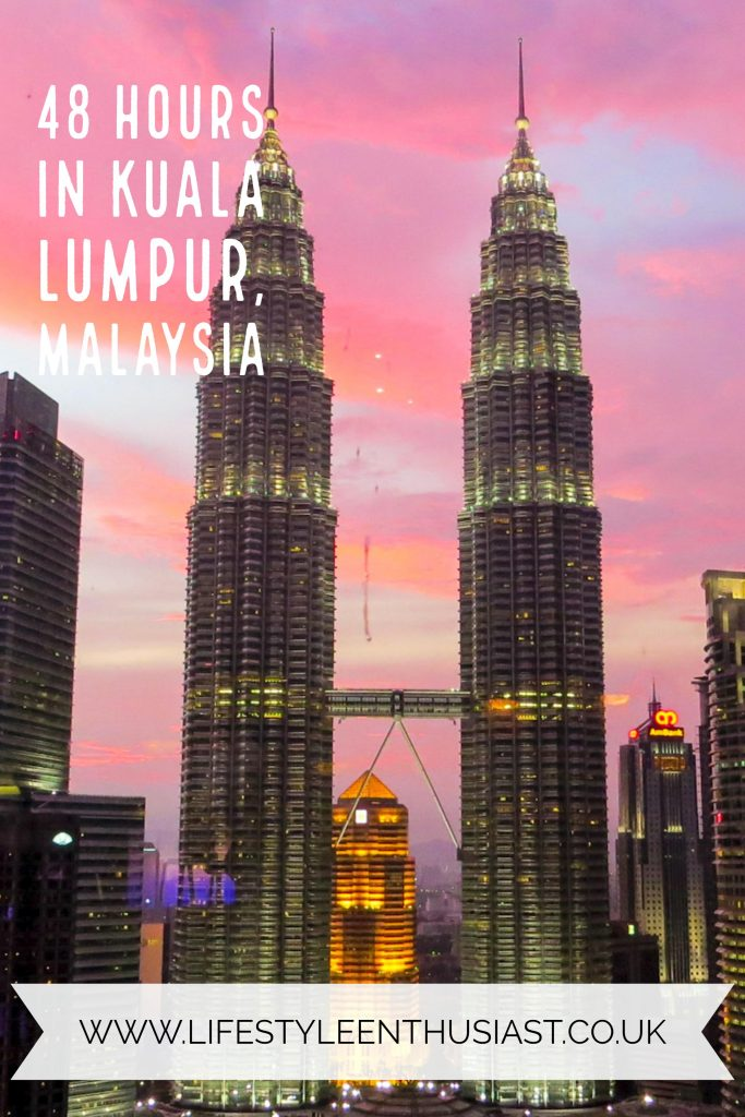 Lifestyle Enthusiast - 48 Hour Guide to KL Pinterest-friendly image