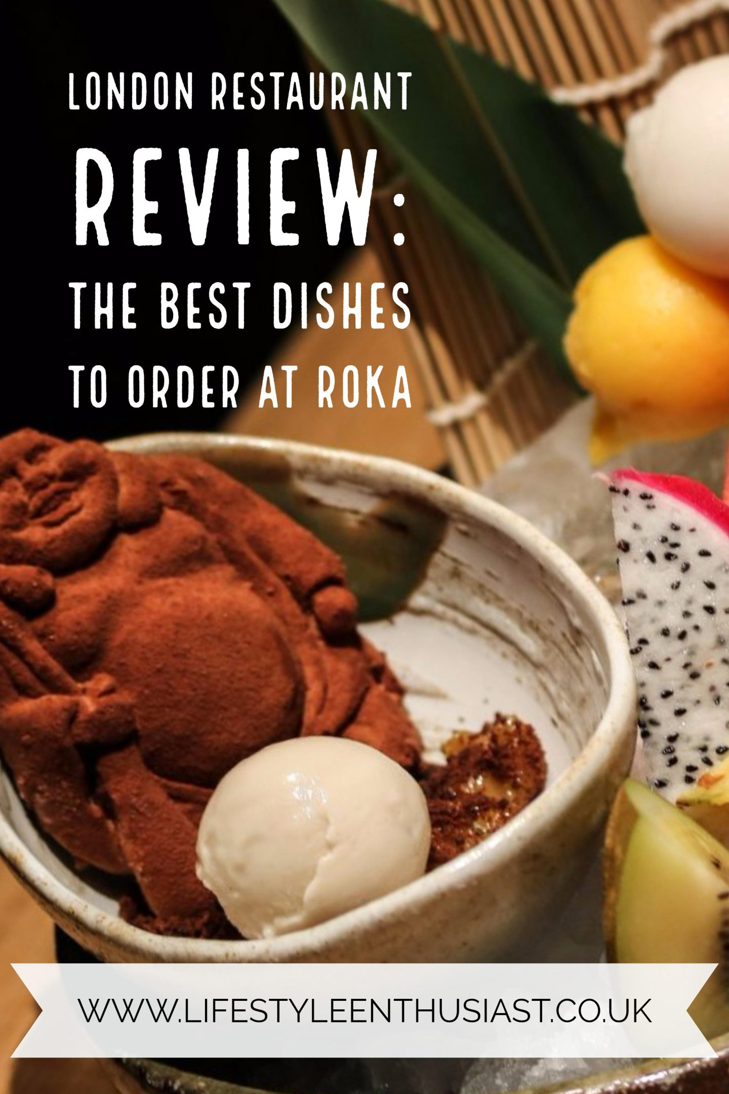 Roka best dishes _ Lifestyle Enthusiast Blog _ Pinterest button
